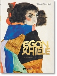 Tobias G. Natter - Egon Schiele - Les peintures.