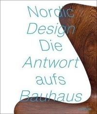 Tobias Hoffmann - Nordic Design - The Response to the Bauhaus.