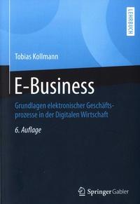 E-Business - Grundlagen elektronischer Geschäfts-prozesse in der Digitalen Wirtschaft.pdf