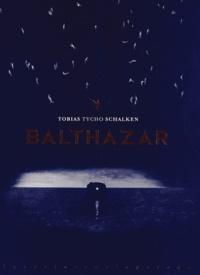 Tobias Schalken - Balthazar.