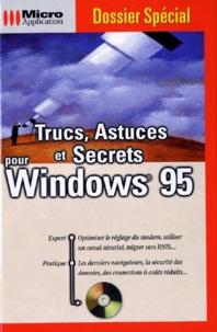 TRUCS, ASTUCES ET SECRETS POUR WINDOWS 95. Avec CD-ROM.pdf