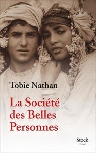 Tobie Nathan - La Société des Belles Personnes.