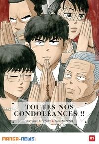 Tobio Mizuno - Toutes nos condoléances !! Tome 1.
