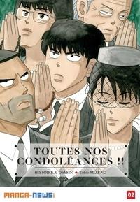 Tobio Mizuno - Toutes nos condoléances !! Tome 2.