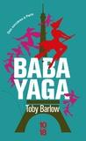 Toby Barlow - Babayaga.