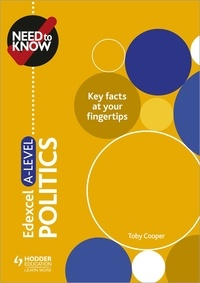 Toby Cooper - Need to Know: Edexcel A-level Politics.