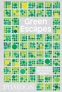 Corridashivernales.be Green Escapes - The Guide to Secret Urban Gardens Image