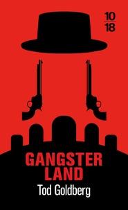 Tod Goldberg - Gangsterland.