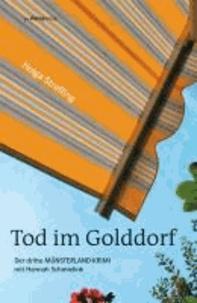 Tod im Golddorf - Der dritte Münsterland-Krimi mit Hannah Schmielink.