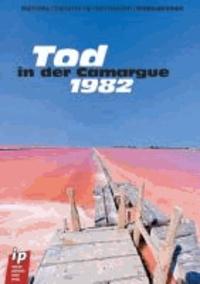 Tod in der Camargue - 1982.