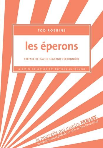 Tod Robbins - Les éperons.