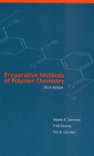 Preparative Methods of Polymer Chemistry. Third Edition - Tod-W Campbell |