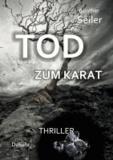 TOD ZUM KARAT - Thriller.