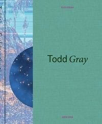 Todd Gray - Todd Gray: Euclidean Gris Gris.