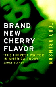 Todd Grimson - Brand New Cherry Flavor.