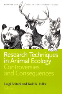 Todd K. Fuller et Luigi Boitani - Research Techniques in Animal Ecology. - Controversies and Consequences.