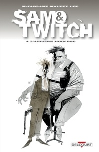 Todd McFarlane - Sam and Twitch T04 - L'Affaire John Doe.