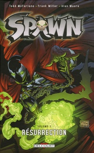 Todd McFarlane - Spawn Tome 1 : Résurrection.