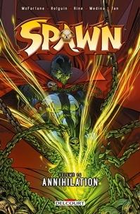 Todd McFarlane et Brian Holguin - Spawn Tome 14 : Annihilation.