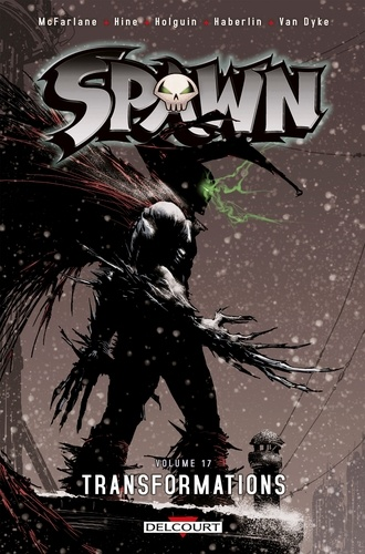 Spawn Tome 17 Transformations