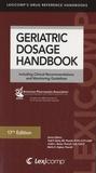 Todd P. Semia et Judith L. Beizer - Geriatric Dosage Handbook.