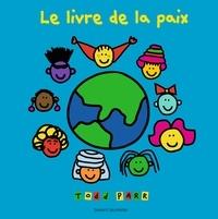 Todd Parr - Le livre de la paix.
