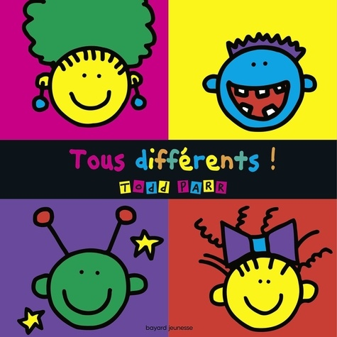 Todd Parr - Tous différents !.