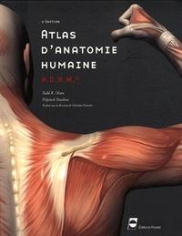 Todd R. Olson et Pawlina Wojciech - Atlas d'anatomie humaine ADAM.