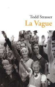 Téléchargements ebook gratuits Amazon pour kindle La Vague par Todd Strasser 9782350131207 MOBI RTF en francais