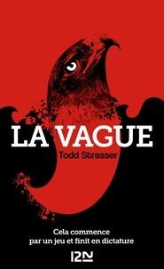 La vague - Todd Strasser - Format ePub - 9782823823578 - 7,99 €