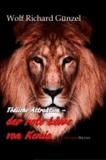 Tödliche Attraktion -  Der rote Löwe von Kenia.