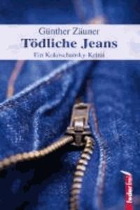 Tödliche Jeans - Ein Kokoschansky-Krimi.