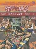 Toerau et  Gotz - Pito Ma Tome 6 : Chez Lee.