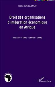 Icar2018.it Droit des organisations d'intégration économique en Afrique (CEDEAO-CEMAC-UEMOA-ZMAO) Image