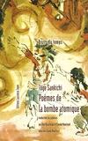 Tôge Sankichi - Poèmes de la bombe atomique.