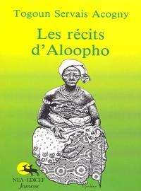 Togoun Servais Acogny - Les récits d'Aloopho.