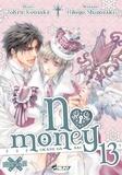 Tohru Kousaka et Hitoyo Shinozaki - No money Tome 13 : .