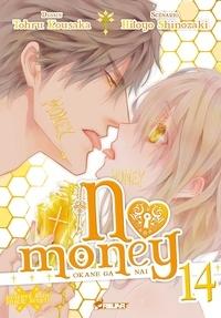 Tohru Kousaka et Hitoyo Shinozaki - No money Tome 14 : .