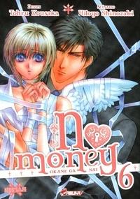 Tohru Kousaka et Hitoyo Shinozaki - No money Tome 6 : .