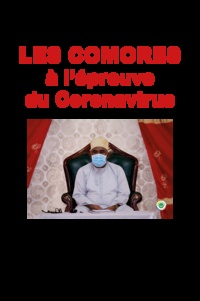 Toibibou Ali Mohamed - Les Comores à l'épreuve du Coronavirus.