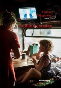 Toinon Maguerez - La fille du camion.
