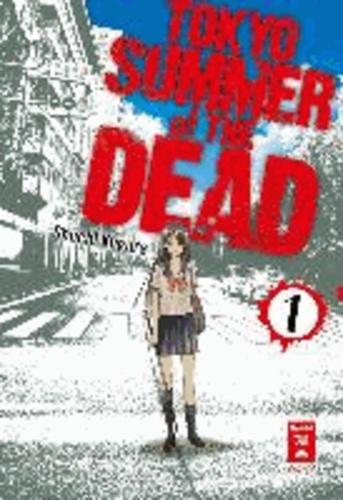 Tokyo Summer of the Dead 01.