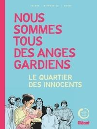 Toldac et Laurent Gnoni - Nous sommes tous des anges gardiens - Le quartier des innocents.