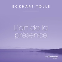 Tolle Eckhart et Renée Gagnon - L'art de la présence.