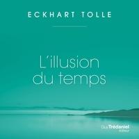 Tolle Eckhart et Renée Gagnon - L'illusion du temps.