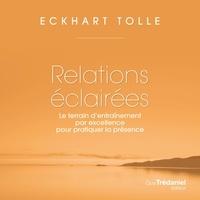Tolle Eckhart et Renée Gagnon - Relations éclairées.