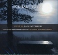 Tolle Eckhart - Vivre la paix intérieure. 2 CD audio