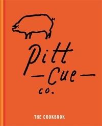 Tom Adams et Jamie Berger - Pitt Cue Co. - The Cookbook.