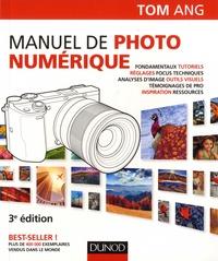 Tom Ang - Manuel de photo numérique.