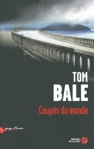 Tom Bale - Coupés du monde.